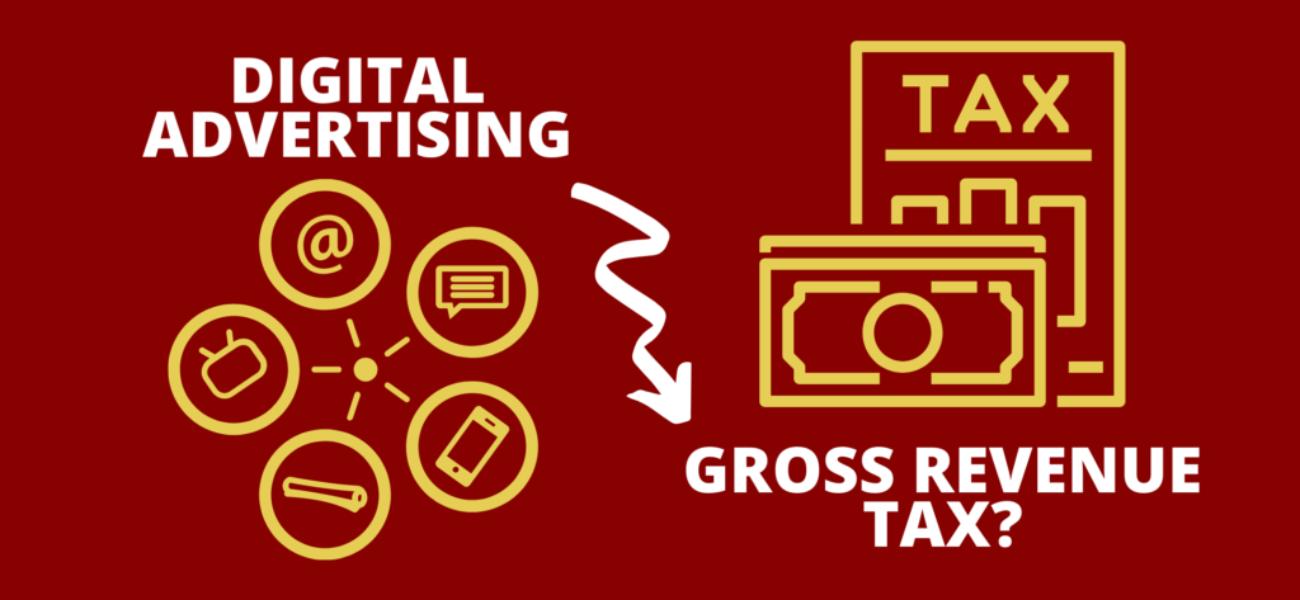 Digital Advertising Gross Revenue Tax