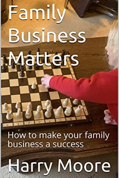 Harry Moore Family Business book