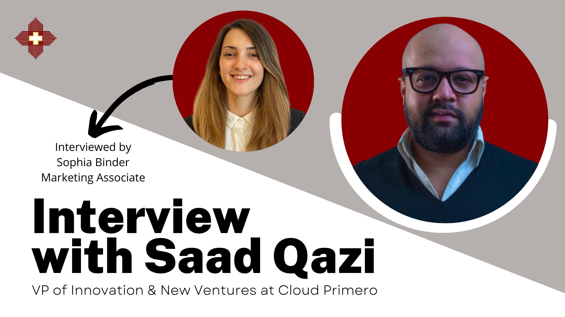 FINAL Interview with Saad Qazi, Cloud Primero